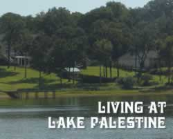 Living at Lake Palestine in East Texas